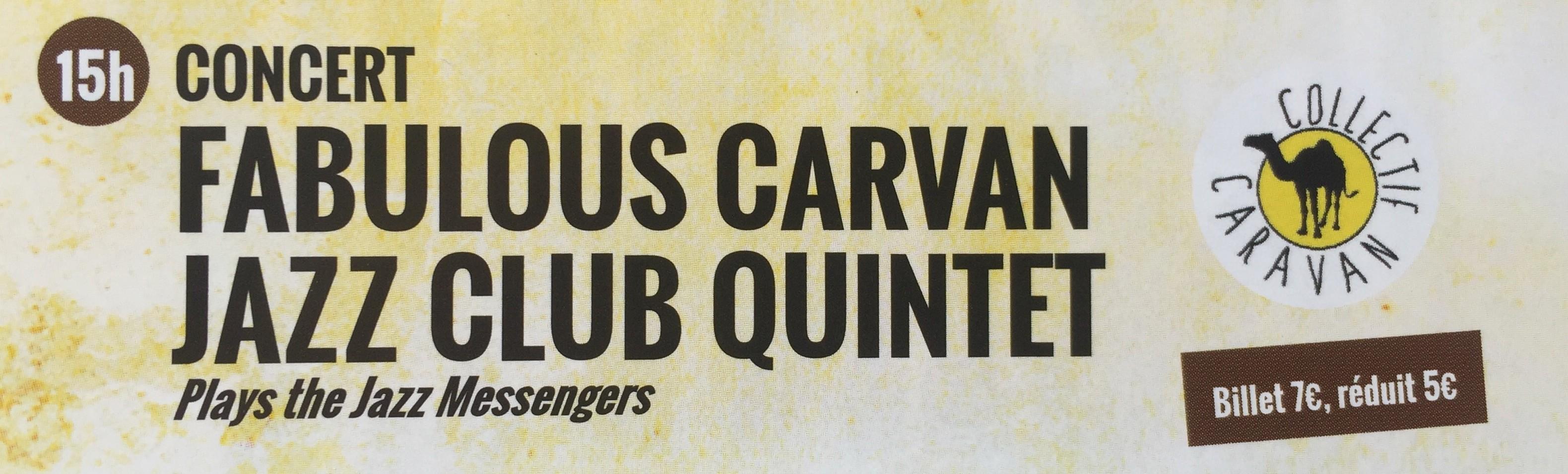 Fabulous Caravan Jazz Club Quintet