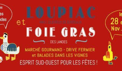 24ème édition des « Journées Gourmandes » Loupiac et foie gras !