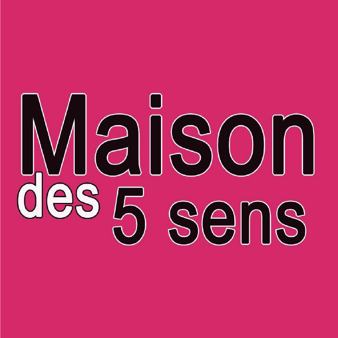 Maison Des 5 Sens